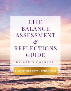Life Balance Assessment and Reflections Guide